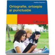 Mic indreptar ortografie, ortoepie, punctuatie (Vasilica Zegreanu)