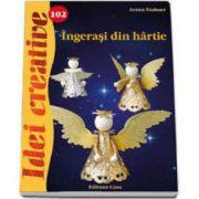 Armin Taubner, Ingerasi din hartie. Idei creative