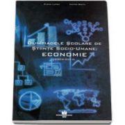 Elena Lupsa, Olimpliadele scolare de Stiinte Socio-Umane - Economie, 2004-2014