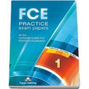 Curs de limba engleza FCE Practice exam papers 1 for the Cambridge English First FCE-FCE (fs) Examination. Manualul elevului - Editie revizuita 2015