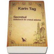 Karin Tag, Secretul bibliotecii de cristal atlante