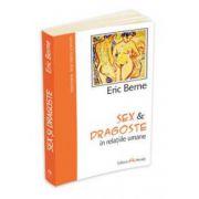 Eric Berne, Sex si dragoste in relatiile umane