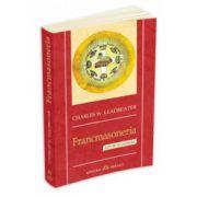 Francmasoneria: rituri si initieri
