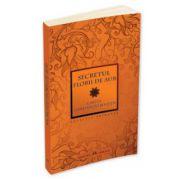 Secretul Florii de Aur. Cartea Constiintei si Vietii