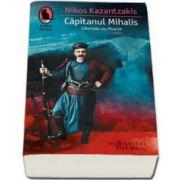 Nikos Kazantzakis, Capitanul Mihalis. Libertate sau Moarte
