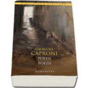 Poesie - Poezii - Giorgio Caproni. Editie de lux