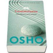 Osho, Constientizarea - Cheia pentru a trai in armonie