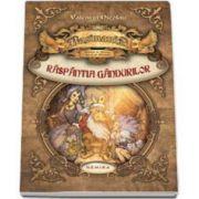 Valentin Nicolau, Basmania: Raspantia gandurilor. Cartea I