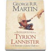 George R. R. Martin, Din intelepciunea lui Tyrion Lannister