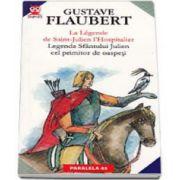 La Legende de Saint - Julien l Hospitalier - Legenda Sfantului Julien cel primitor de oaspeti