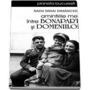 Radu Mihai Dimancescu, Amintirile mele intre Bonaparte si Domeniilor