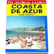 Coasta de Azur - ghid turistic (Claudiu Viorel Savulescu)