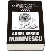 O contributie la istoria exilului romanesc - vol 9 (Aurel Sergiu Marinescu)