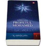 Profetul Mohamed. Nesfarsita lumina (M. Fethullah Gulen)