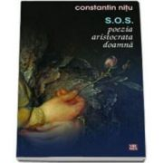 Constantin Nitu, S.O.S. poezia aristocrata doamna