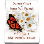Doreen Virtue, Vindecarea unei inimi indoliate
