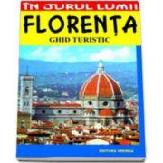Florenta. Ghid turistic