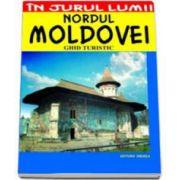 Nordul Moldovei. Ghid turistic