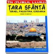 Tara Sfanta. Israel, Palestina, Iordania