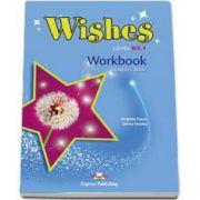Curs de limba engleza Wishes Level B2.1 Workbook Students Book, Caietul elevului pentru clasa a IX-a. Editie revizuita 2015