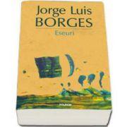 Jorge Luis Borges, Eseuri - Editia 2015