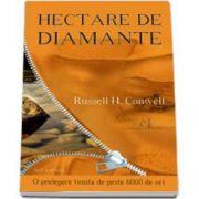 Hectare de Diamante. O prelegere tinuta de peste 6000 de ori