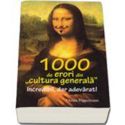 1000 de erori din cultura generala