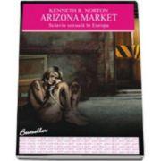 Arizona market. Sclavia sexuala in Europa