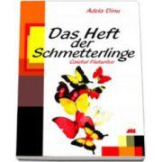Das Heft Der Schmetterlinge. Caietul fluturilor (Limba Germana, pentru clasa a V-a)