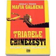 MAFIA GALBENA. TRIADELE CHINEZESTI