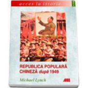 REPUBLICA POPULARA CHINEZA DUPA 1949