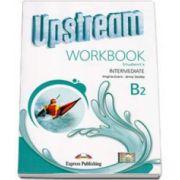 Curs de limba engleza Upstream Intermediate B2 Workbook Students Revised (3rd Edition). Caietul elevului pentru clasa a IX-a (Editie revizuita 2015)