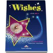 Curs de limba engleza Wishes Level B2. 1 Students Book with ieBook, manualul elevului pentru clasa a IX-a - Editie revizuita 2015