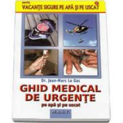 Le Gac Jean Marc, Ghid medical de urgente pe apa si pe uscat
