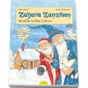 Zaharia Zanzibon. Spiridusii lui Mos Craciun (Volumul IV)