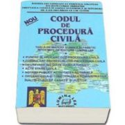 Codul de procedura civila 2015. Tabla de materii si index alfabetic (Nou)