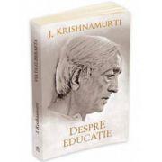 Jiddu Krishnamurti, Despre educatie