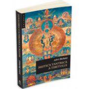Blofeld John, Mistica tantrica a Tibetului