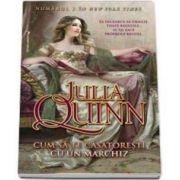 Julia Quinn, Cum sa te casatoresti cu un Marchiz