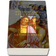 Metamorfozele Anticristului la Parintii Bisericii (Cristian Badilita)