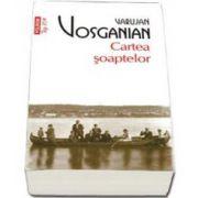 Varujan Vosganian, Cartea soaptelor - Colectia Top 10
