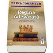 Johansen Erika, Regina Adevarata - Primul volum al seriei Regina tinutului Tearling