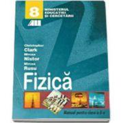 FIZICA. MANUAL PENTRU CLASA a VIII-a - Christopher Clark