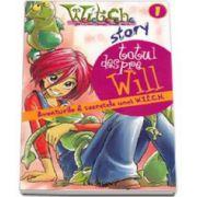 Totul despre Will. Aventurile si secretele unei W. i. t. c. h