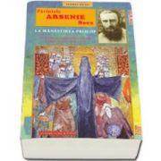 Parintele Arsenie Boca la manastirea Prislop. In epoca tortionarilor comunisti 1948-1959