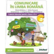 Comunicare in limba romana. Caietul elevului pentru semestrul II, pentru clasa a II-a