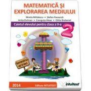 Matematica si explorarea mediului. Caietul elevului pentru semestrul al II-a, pentru clasa a II-a