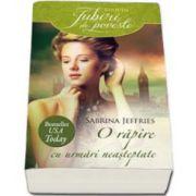 Jeffries Sabrina, O rapire cu urmari neasteptate - Colectia Iubiri de Poveste