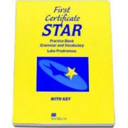 Luke Prodromou, First Certificate Star Practice Book Grammar and Vocabulary with Key