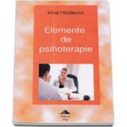 Irina Holdevici, Elemente de psihoterapie